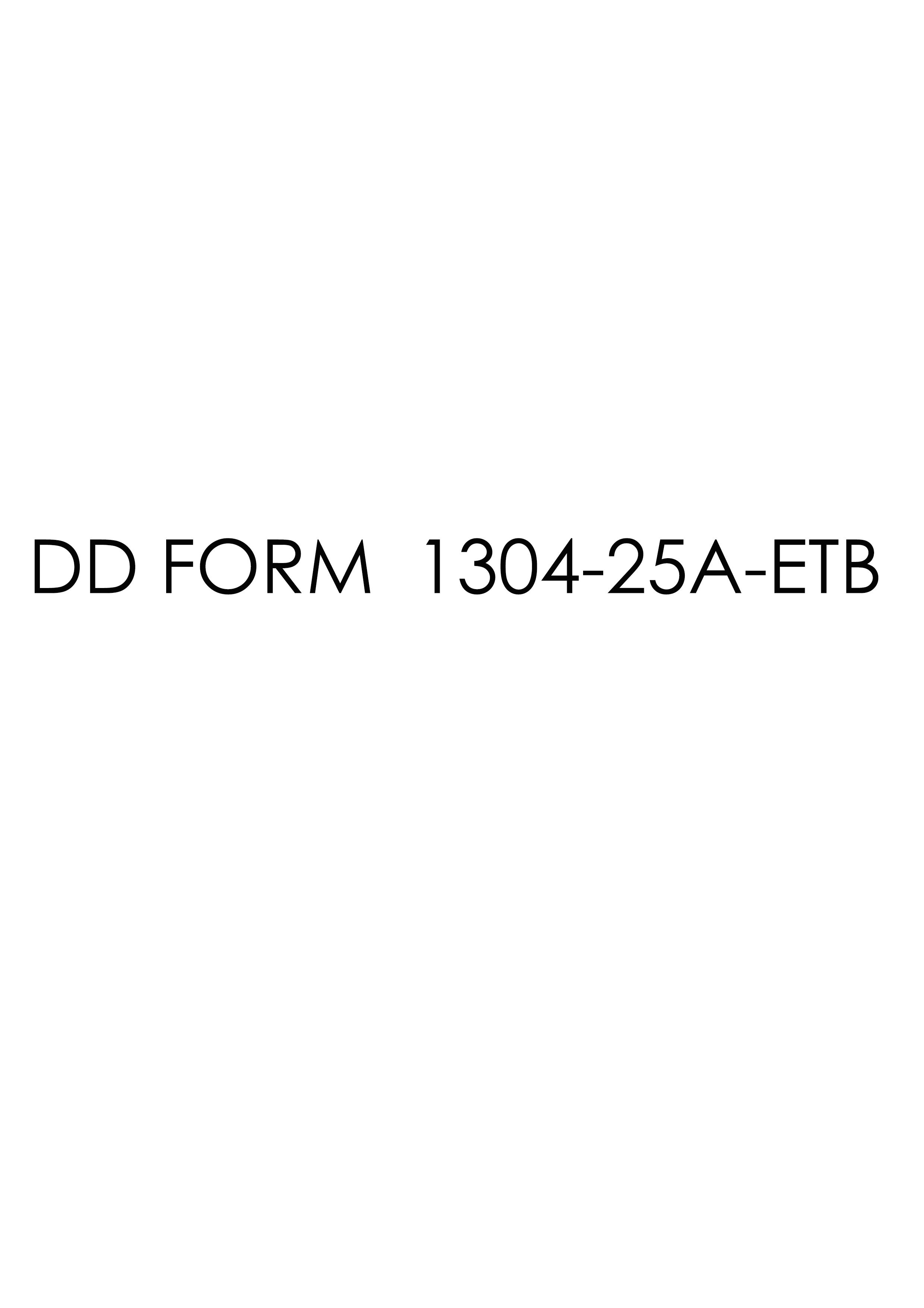 Download dd Form 1304-25A-ETB Free
