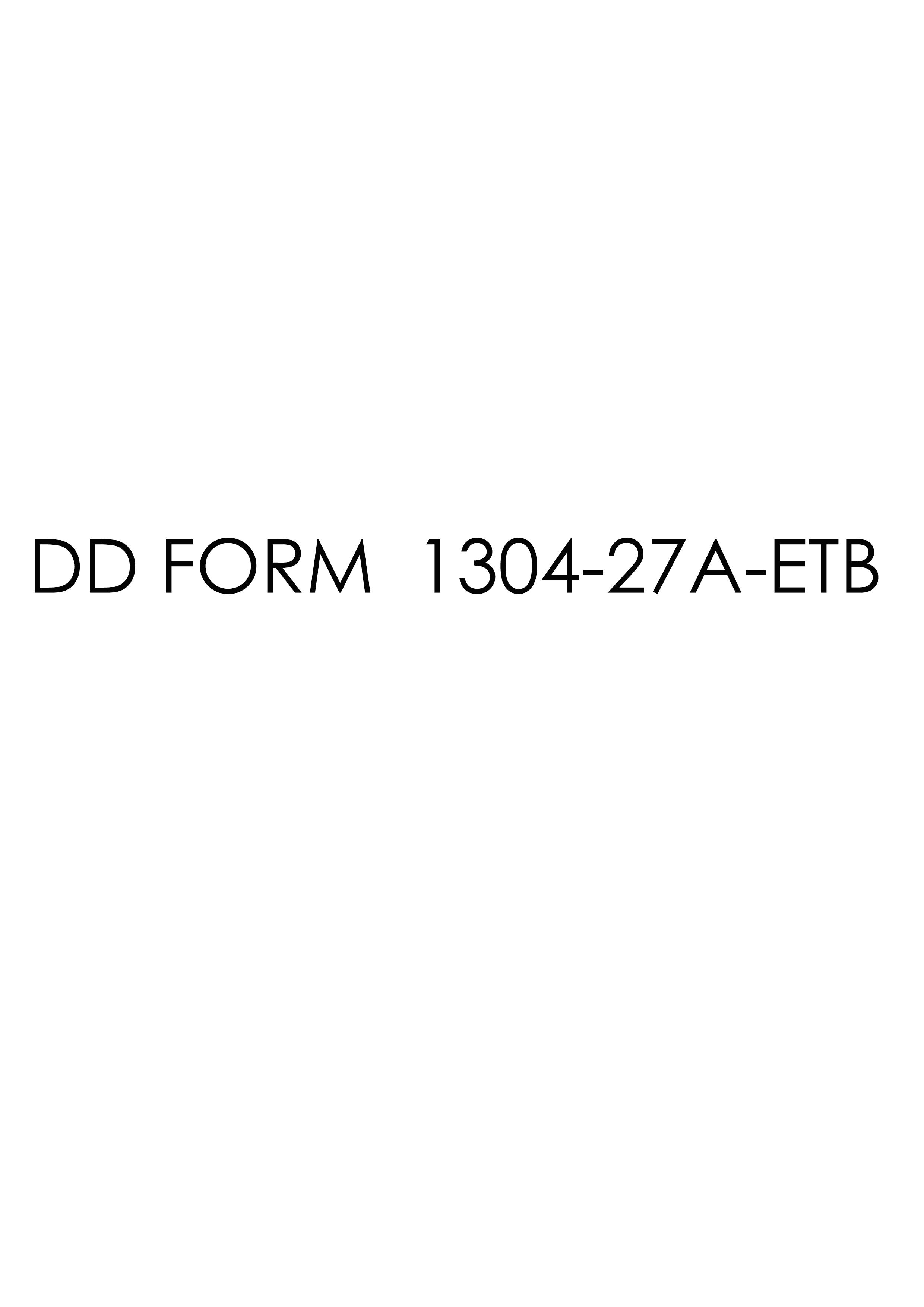 Download dd Form 1304-27A-ETB Free