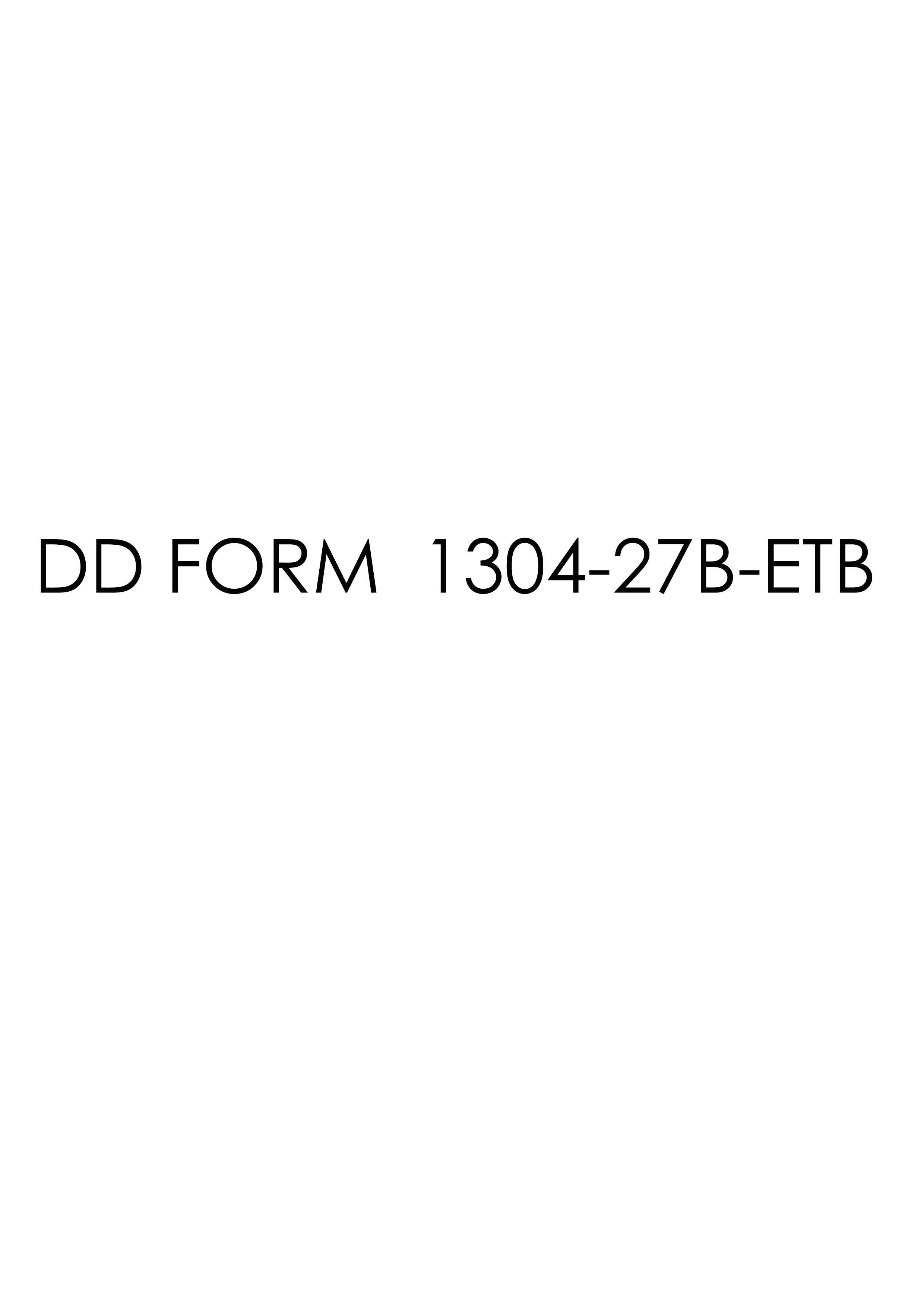 Download dd Form 1304-27B-ETB Free